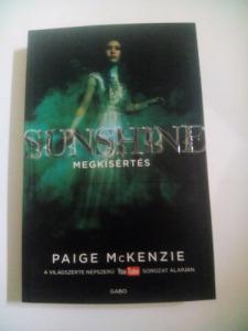 Paige McKenzie: Sunshine - Megkísértés (2016)
