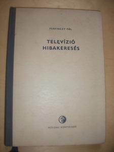 Ferenczy Pál: Televízió hibakeresés
