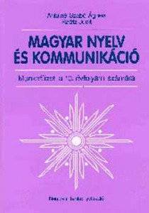 Magyar nyelv és kommunikáció. Munkafüzet 10. évfolyam