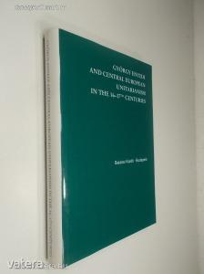 M. Balázs, G. Keser? (ed.): György Enyedi and Central European Unitarianism in the 16-17th ... (*88)