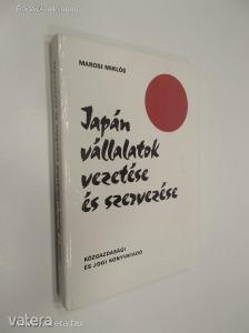 Marosi Miklós: Japán vállalatok vezetése és szervezése / Sikerek és problémák (*88)