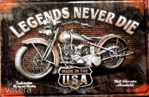 BIKER - LEGENDS NEVER DIE - MADE IN THE USA. 30x40.cm. fém tábla kép