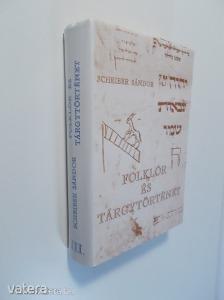 Scheiber Sándor: Folklór és tárgytörténet III. (*82)