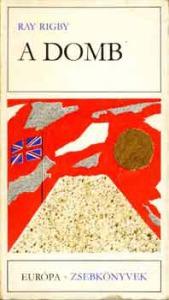 Ray Rigby: A domb - Vatera.hu Kép