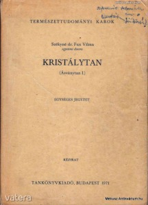 Székyné dr. Fux Vilma: Ásványtan I-II. - Vatera.hu Kép