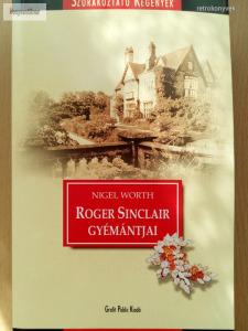 Nigel Worth: Roger Sinclair gyémántjai