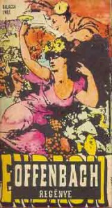 Balassa Imre: Offenbach regénye