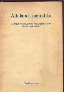 Banó; Szoboszlay: Általános metodika