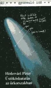 Üstököskutatás az űrkorszakban (gyorsuló idő)