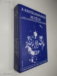 Chris Morton, Ceri Luise Thomas: A kristálykoponyák rejtélye (*98)