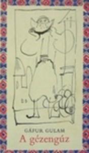 Gáfur Gulam: A gézengúz - 800 Ft Kép