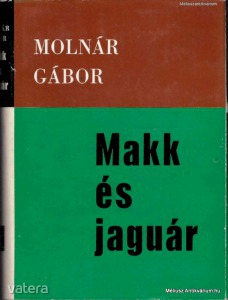 Molnár Gábor: Makk és jaguár