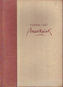 Howard Fast: Amerikaiak