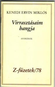 Virrasztásaim hangja (Aforizmák) Z-füzetek/78