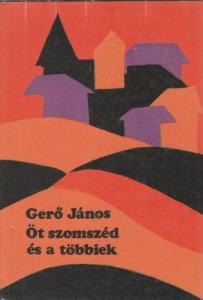 Gerő János Öt szomszéd és a többiek (1979)
