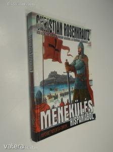 Christian Rosenkrautz: Menekülés Hispániából (*89)