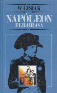W. Lysiak: Napóleon elrablása