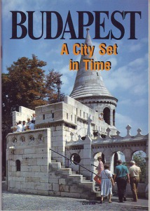 : Budapest A City Set In Time