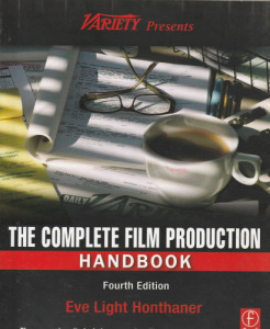 Eve Light Honthaner The Complete Film Production Handbook (2010)