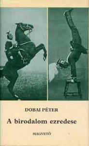 Dobai Péter: A birodalom ezredese