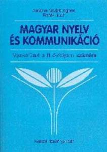 Magyar nyelv és kommunikáció Munkafüzet 11. évfolyam