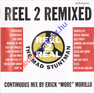 Reel 2 Real Featuring The Mad Stuntman ?? Reel 2 Remixed ***