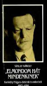 """Szalay Károly: """"Elmondom hát mindenkinek"""" - 800 Ft Kép"""