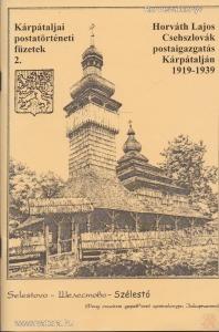 CSEHSZLOVÁK POSTAIGAZGATÁS KÁRPÁTALJÁN 1919-1939