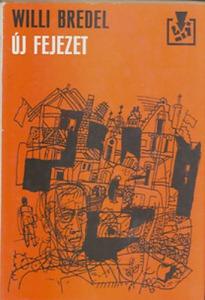 Willi Bredel: Új fejezet
