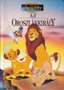 Az Oroszlánkirály. Klasszikus Walt Disney mesék 15.