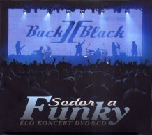 BACK II BLACK - Sodor A Funky /cd+dvd/ CD