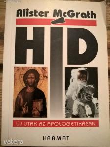 ALISTER MCGRATH: HÍD - ÚJ UTAK AZ APOLOGETIKÁBAN