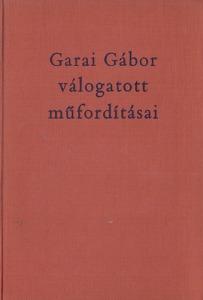 Szabad-kikötő - Garai Gábor válogatott műfordításai