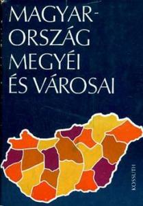 Magyarország megyéi és városai