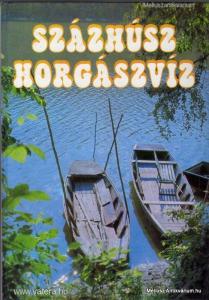 Vigh József(szerk.): Százhúsz horgászvíz