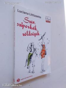 Luciana Littizzetto: Szex, sziporkák, zöldségek (*73)