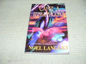 Noel Langley Cayce a reinkarnációról  spkész