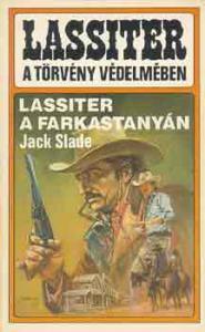 Jack Slade: Lassiter a farkastanyán