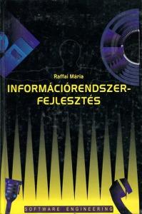 Raffai Mária: Információrendszer-fejlesztés