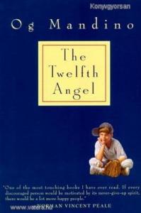 Og Mandino: The Twelfth Angel (*85)
