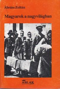 Magyarok a nagyvilágban (Beszélgetések a megmaradásról) - Vatera.hu Kép