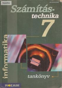 Rozgonyi-Borus Ferenc: Számítástechnika 7. ? Informatika tankönyv