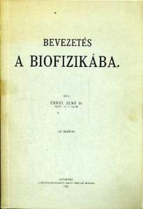 Ernst Jenő: Bevezetés a biofizikába