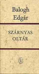 Balogh Edgár: Szárnyas oltár - Vatera.hu Kép