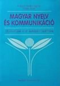 Magyar nyelv és kommunikáció - Munkafüzet a 12. évfolyam számára