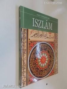 Nagy civilizációk - Iszlám (*64) - Vatera.hu Kép