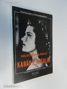 Kelecsényi László: Karády Katalin (*87) - 400 Ft Kép