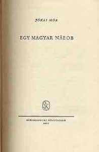 Jókai Mór: Egy magyar nábob