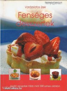 Fenséges desszertek (*98)