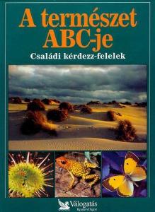 A természet ABC-je (Readers Digest válogatás)